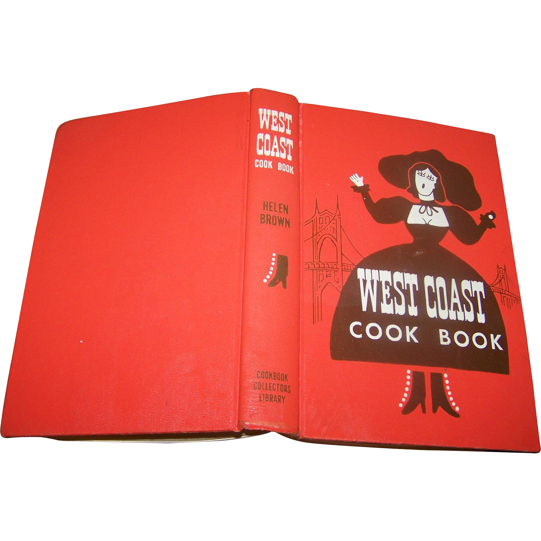 Helen Brown's The West Coast Cook Book A Reprint of the Original by The Cookbook Collectors Library