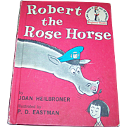 "Charming Vintage Children's Hard Cover Book  "" Robert the Rose Horse ""  By Joan Heilbroner"