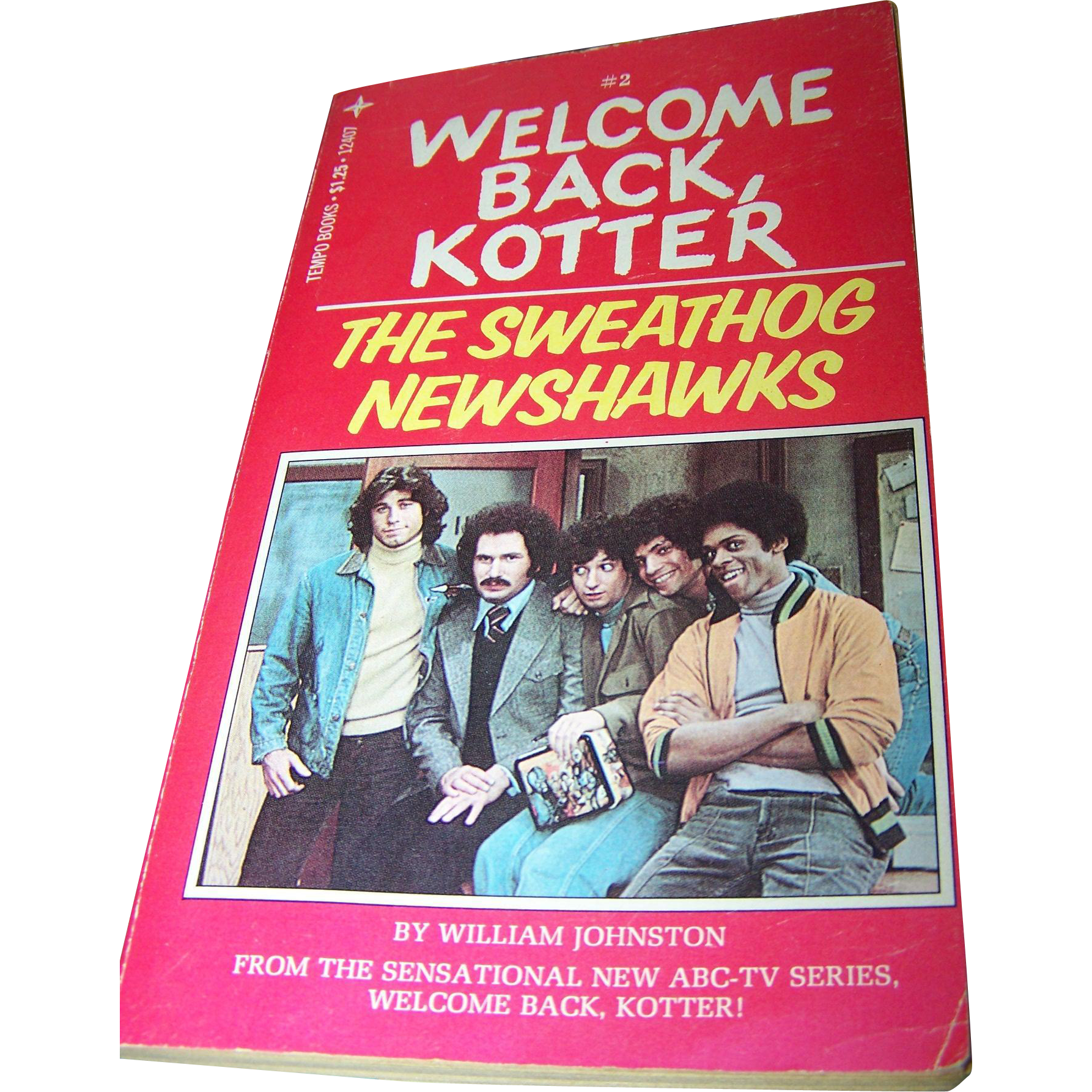 "Soft Cover Paper Back Book "" Welcome Back Kotter "" #2   The Sweathog Newshawks By William Johnston"