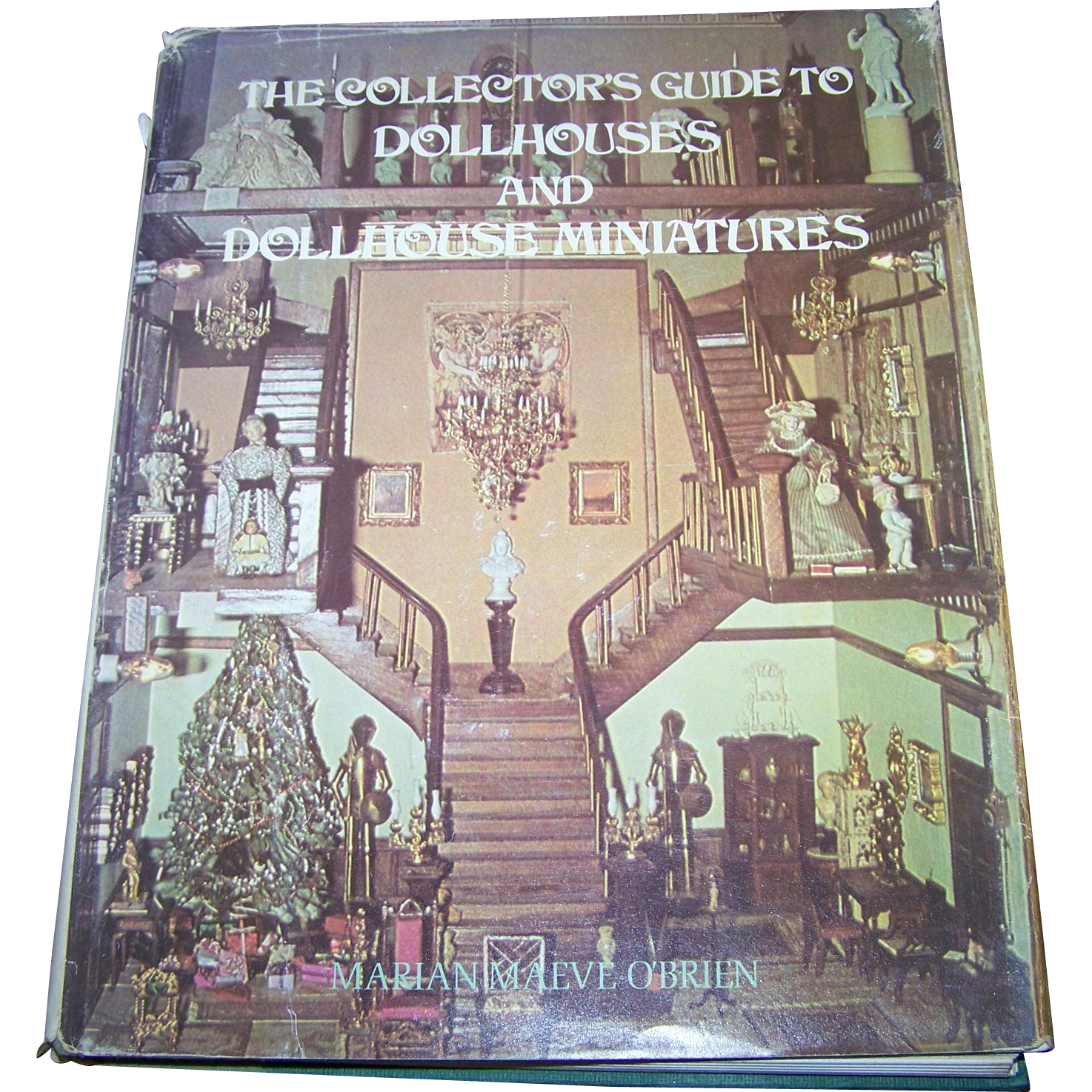 """Dollhouse Miniatures Victoria Bc: Over Sized Hard Cover Book """" The Collector's Guide To Doll"""