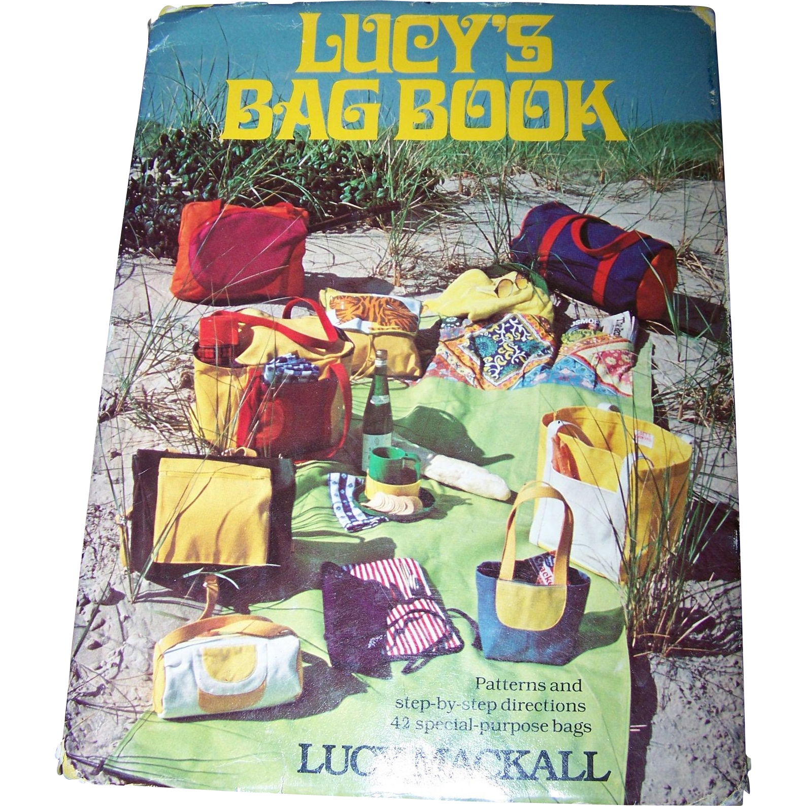 "Vintage Hard Cover Book "" Lucy's Bag Book "" by Lucy Mackall Patterns & Directions"