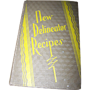 Vintage Hard Cover New Delineator Recipes Cook Book Cookbook