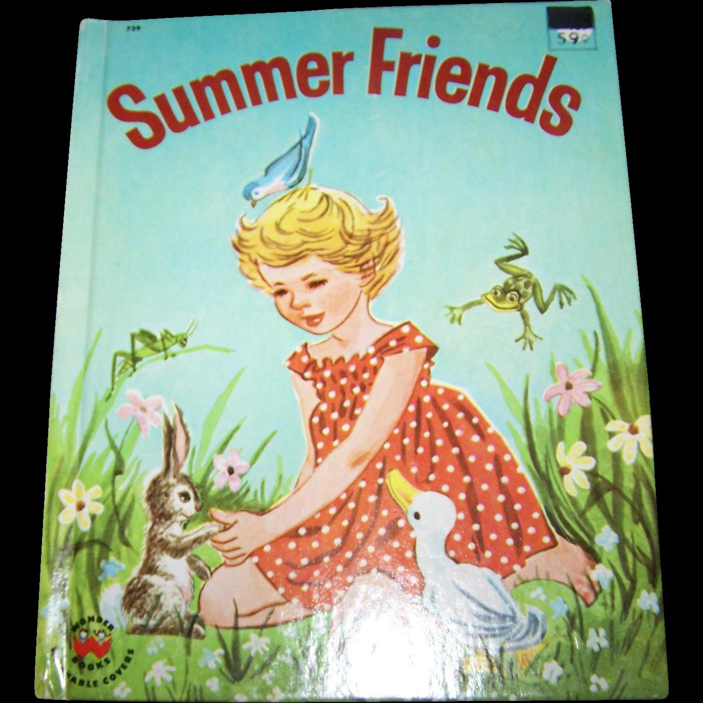 A Charming Vintage Children's Wonder  Book Summer Friends By Jeanette Krinsky