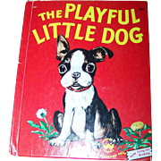 "Charming Vintage Child's Wonder Book "" The Playful Little Dog "" by Jean Horton Berg"