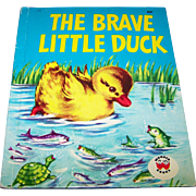 "Charming Hard Cover  Children's Wonder Book "" The Brave Little Duck """