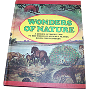 "Simply A Beautiful Vintage Book "" Wonders of Nature ""  Illustrated"