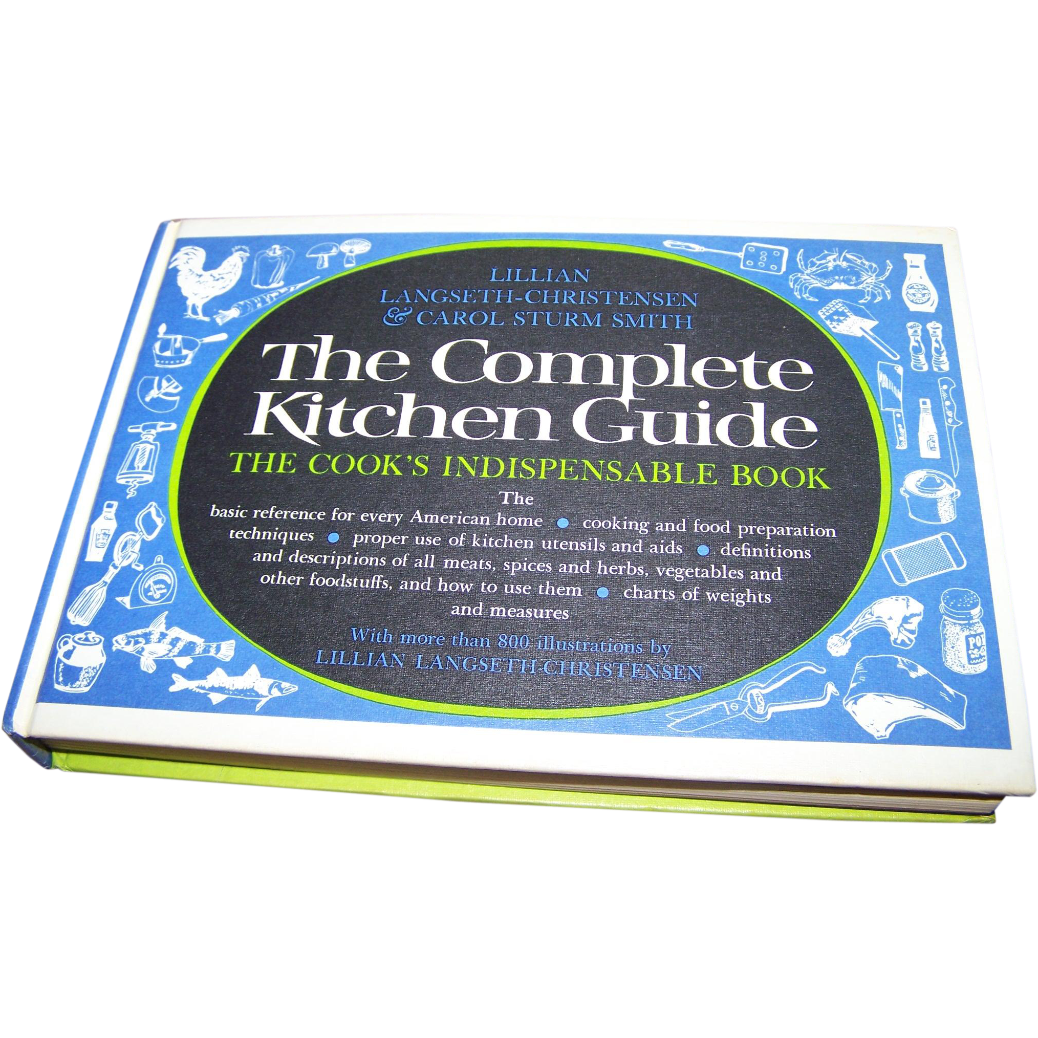 The Complete Kitchen Guide Hard Cover Book  with 800 Illustrations