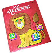 "Charming Vintage Children's Book "" My ABC Book ""   1974 Printing"