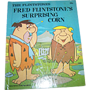 "The Flintstones "" Fred Flintstone's  Surprising Corn ""  Hanna-Barbera Authorized Edition Deluxe Wonder Books C. 1976"