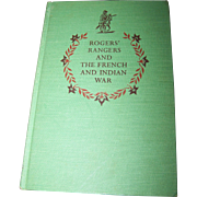 "Hard Cover Vintage Book "" Rogers' Rangers And The French Indian War """