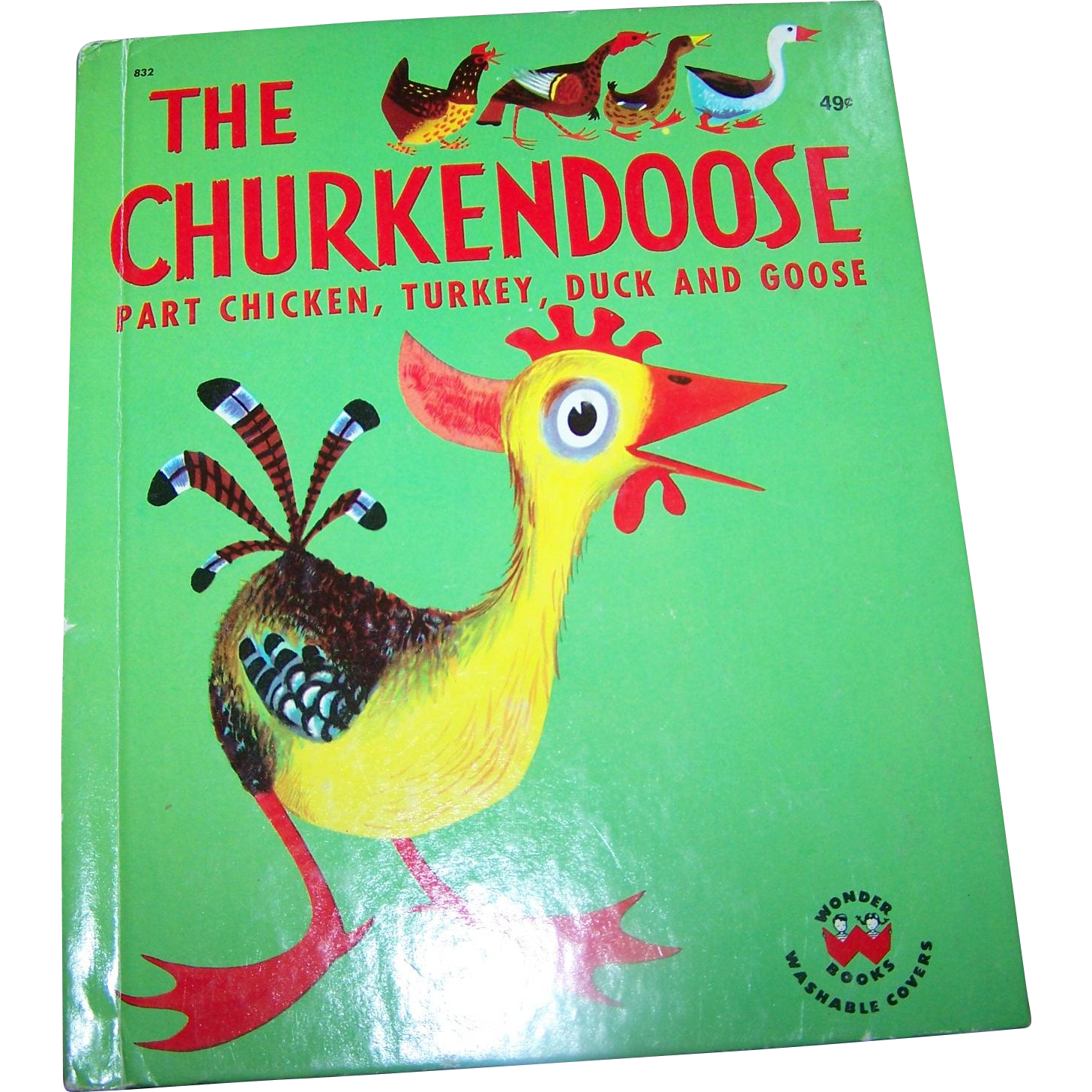 "A Charming Vintage Children's Book "" The Churkendoose "" Part Chicken Turkey Duck and Goose"