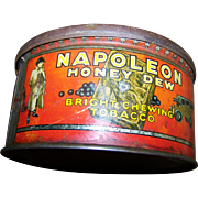 Vintage Advertising Tin Litho Can Napoleon Honey Dew Chewing Tobacco W C MacDonald Canada