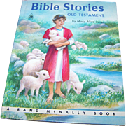 Bible Stories Old Testament by Mary Alice Jones   Rand McNally & Company Chicago USA.