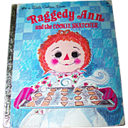 Raggedy Ann and the Cookie Snatcher A Little Golden Book
