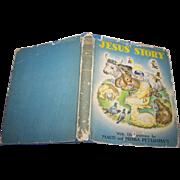 "Vintage Children's Hard Cover Book "" Jesus' Story 1942 Illustrated"