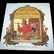 "Hard Cover Over Sized Children's Book "" Pish, Posh, said Hieronymus Bosch "" By Nancy Willard"
