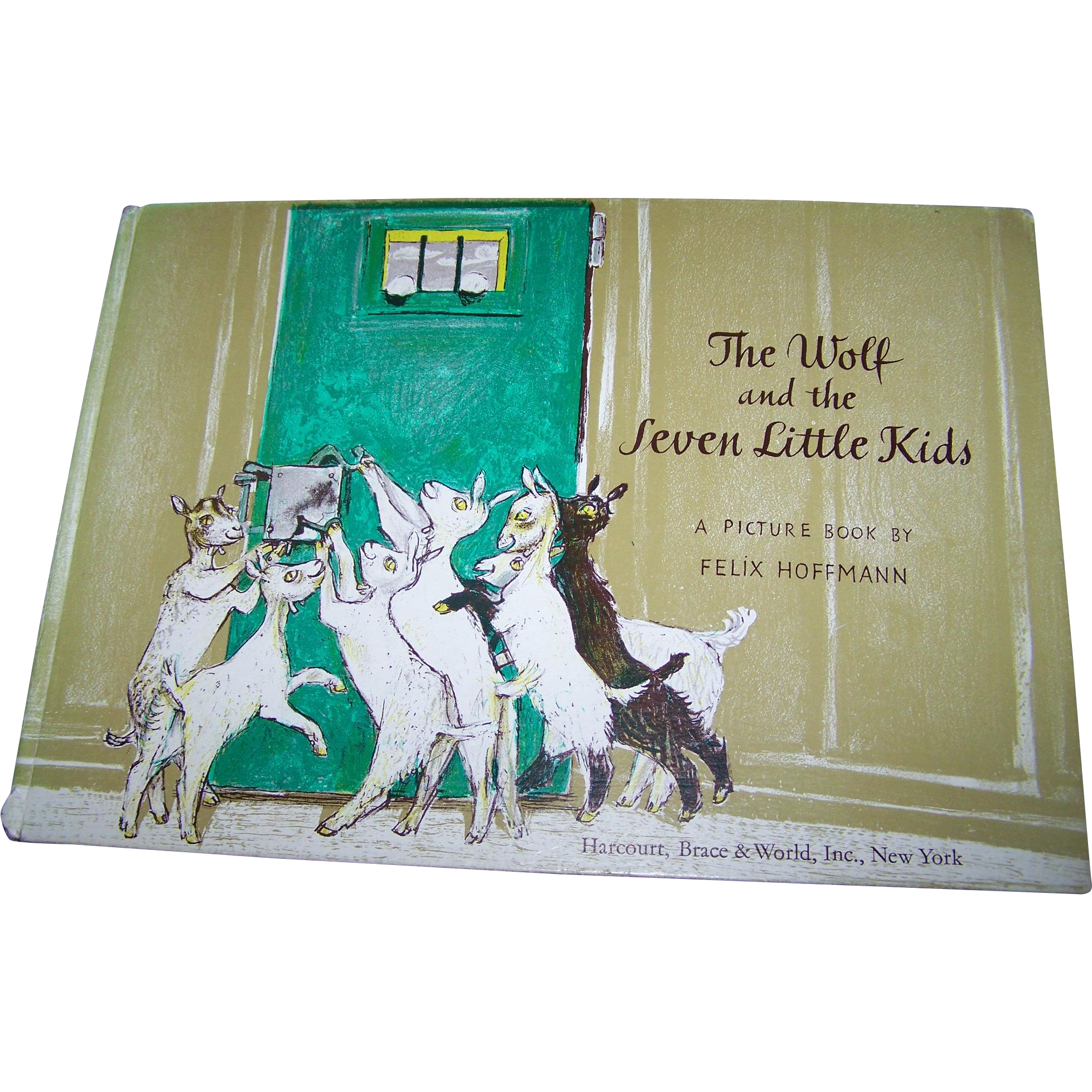 The Wolf and the Seven Little Kids A Story by the Brothers Grimm