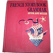 French Story Book Grammar Hard Cover Children's Book by Spink and Millis