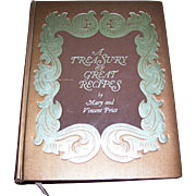 A Treasury of Great Recipes: Famous Specialities of the World's Foremost Restaurants By Mary and Vincent Price