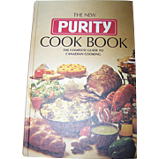 The New Purity Advertising Cook Book The Complete Guide to Canadian Cooking