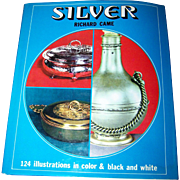 "Vintage Hard Cover Book "" Silver "" by Richard Came  124 Illustrations in Color & B&W"