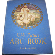 Bible Picture ABC Book  Elsie E Egermeier Anderson , Indiana The Warner Press 1939