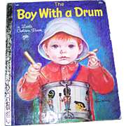 """"""" Boy With a Drum """" A Little Golden Book  Pictures by Eloise Wilkin"""