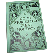 "Hard Cover Book : Good Stories For Great Holidays ""Illustrated   Charming"