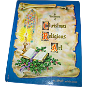 Vintge Hard Cover Book A Treasure of Christmas Religious Art an Ideals Publication