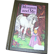 "A Collectible Children's Collectible Book ""Morgan and Me "" By Stephen Cosgrove Unicorn and Princess"