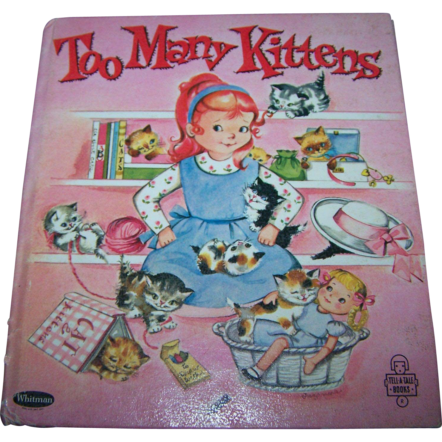 "Charming Little Hard Cover Children's Book "" Too Many Kittens """