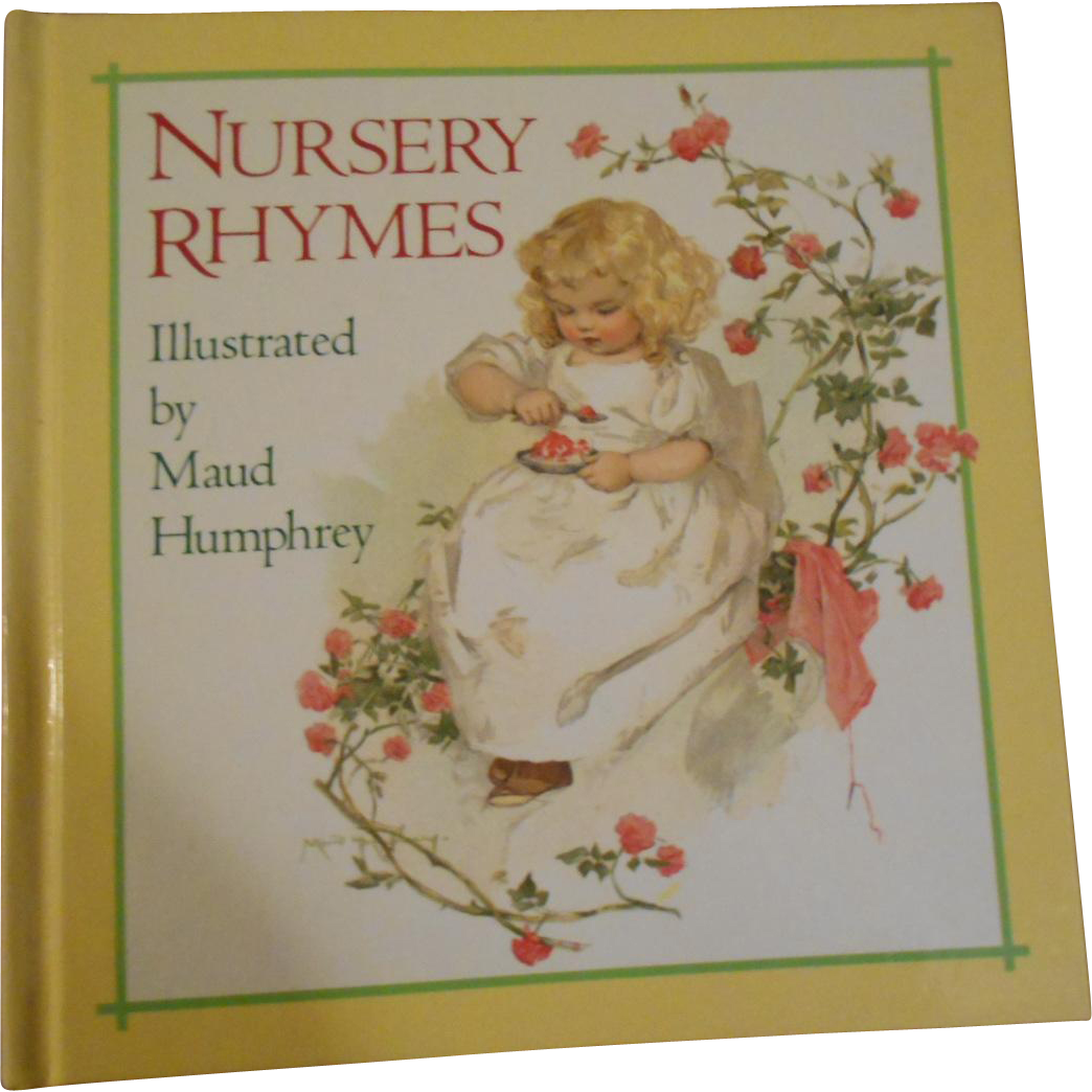 Charmingly Illustrated Vintage Book Nursery Rhymes Illustrated by Maud Humphrey