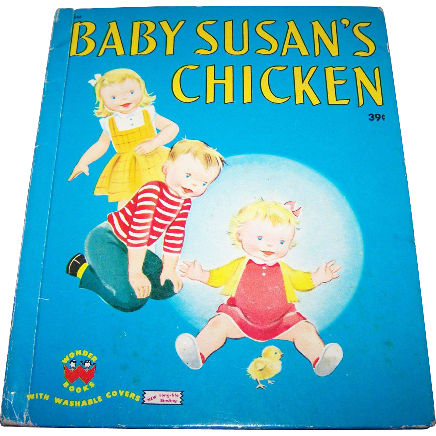 "Children's Hard Cover Wonder Book "" Baby Susan's Chicken "" by Jean Horton Berg"