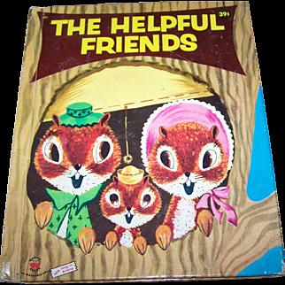 "Children's Wonder Book "" The Helpful Friends "" Charming Illustrations"