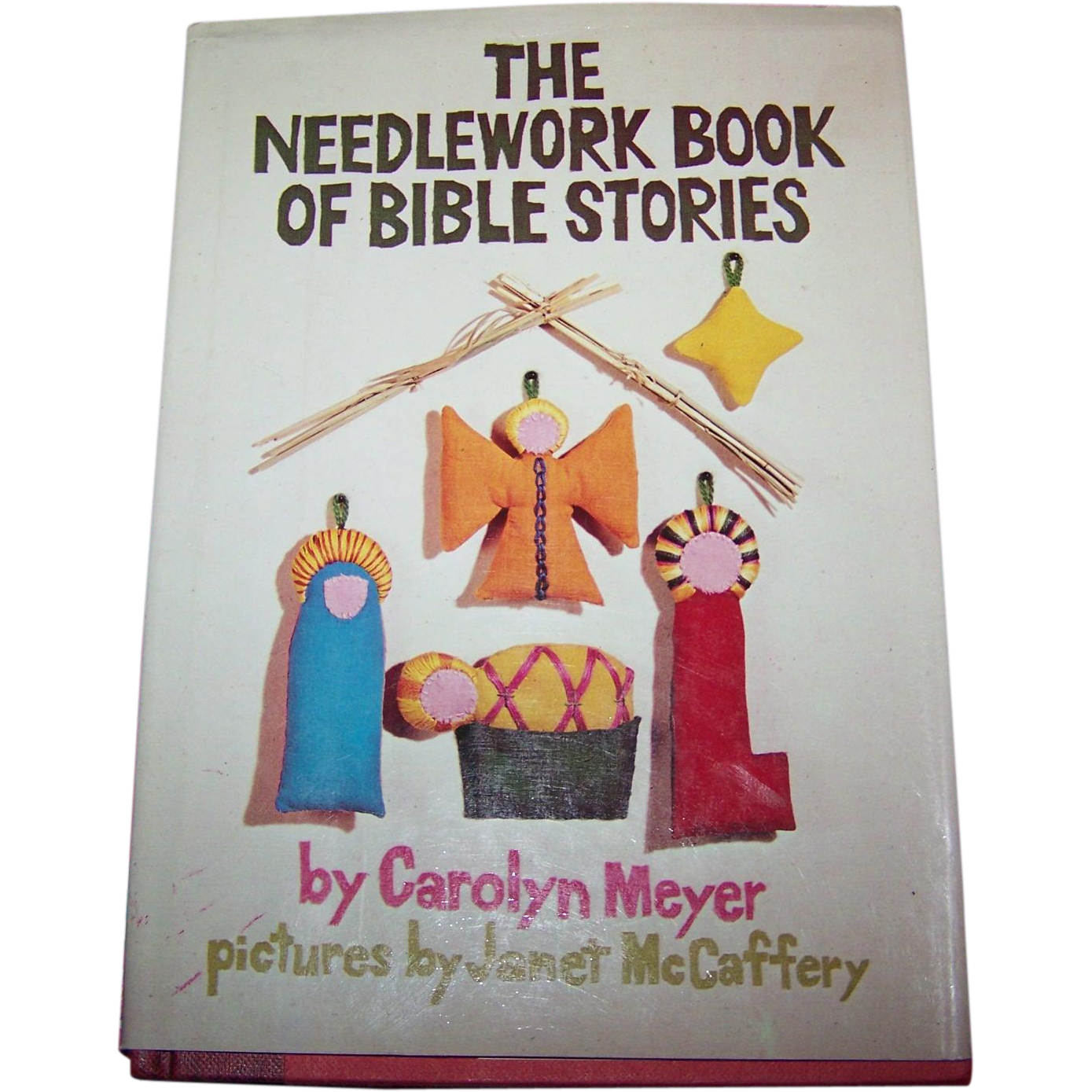 "Hard Cover Vintage Children's Book "" The Needlework Book of Bible Stories"" By Carolyn Meyer"