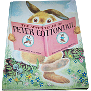 Hard Cover Over Size Children's Book The Adventures of Peter Cotton Tail Abridged  Thornton Burgess