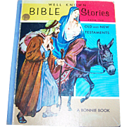 Hard Cover Children's Book Well Known Bible Stories A Bonnie Book