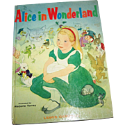 Hard Cover Children's Illustrated Book Alice in Wonderland C. 1955