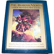 "Hard Cover Book "" The Arabian Nights ""  Their Best Known Tales Illustrated by Maxwell Parrish"