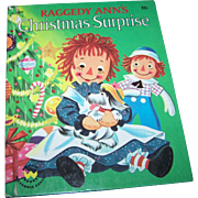 Raggedy Ann's Christmas Surprise  / Raggedy Ann's Merriest Christmas Children's Wonder Book