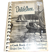 DUTCH OVEN A Cook Book of Coveted Traditional Recipes from the Kitchens  of Lunenburg