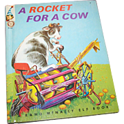 Charming Hard Cover Childrens Book A Rocket For A Cow