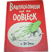 Hard Cover Over Sized Book By Dr. Seuss Bartholomew and the OOBLECK
