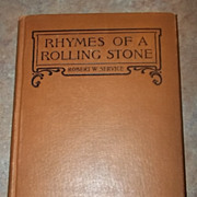 Rhymes Of A Rolling Stone Robert W. Service