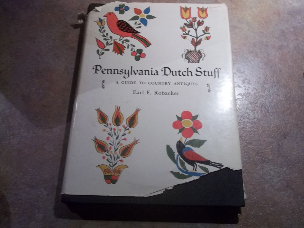 Pennsylvania Dutch Stuff - A guide to country antiques H.C. Book
