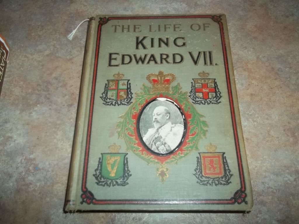 The Life Of King Edward VII C. 1910  H.C. Book Illustrated
