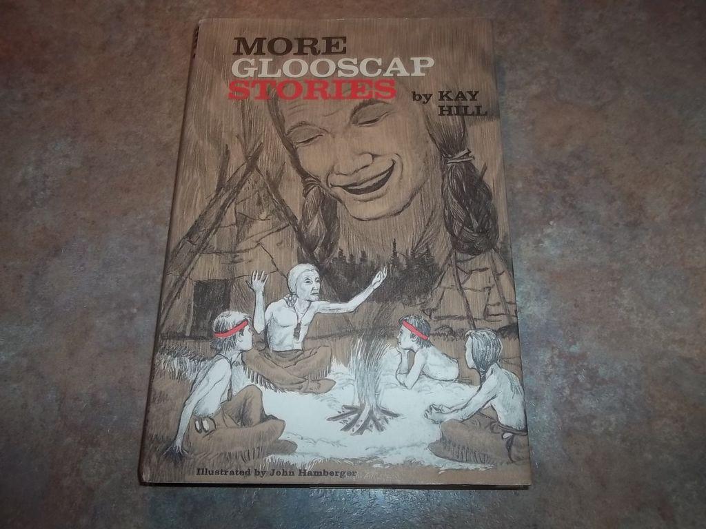 More Glooscap Stories  H.C. Book Signed Copy Wabanaki Indians