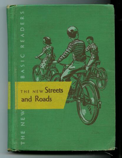 A Vintage Children's  Hard Cover Book The New Streets and Roads Basic Reader