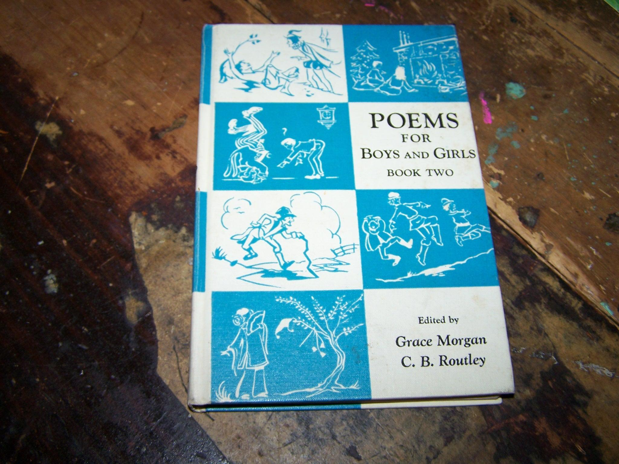 A Charming Hard Cover Children's School Text Book Poems for Boys and Girls Book Two