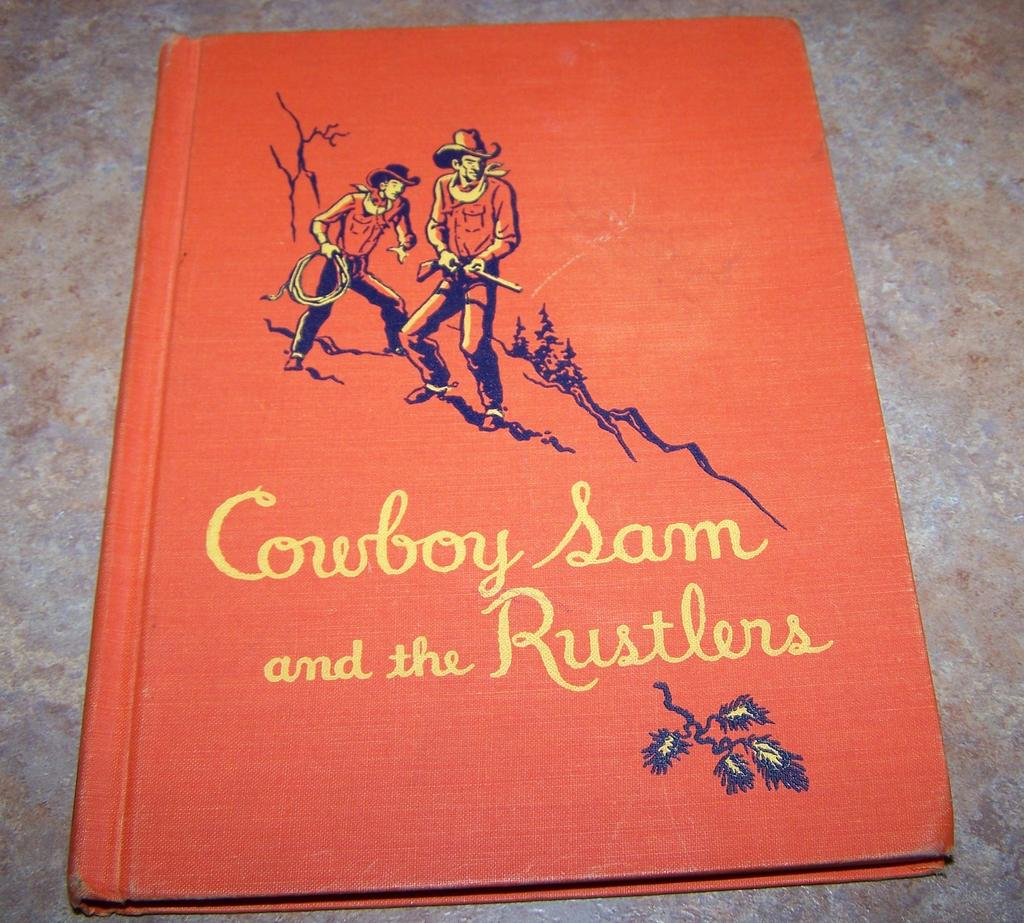 Vintage Children's Book Cowboy Sam and the Rustlers